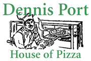 Dennis Port House of Pizza